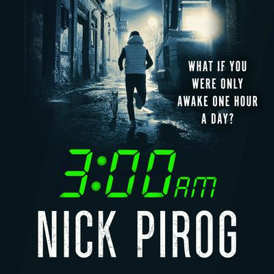 3:00 a.m. Audiobook, by Nick Pirog