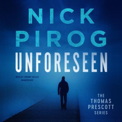 Unforeseen Audiobook, by Nick Pirog