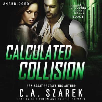 Calculated Collision Audiobook, by C.A. Szarek