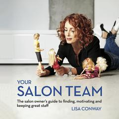 Your Salon Team Audiobook, by Lisa Conway