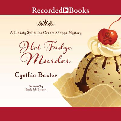 Hot Fudge Murder Audiobook, by Cynthia Baxter
