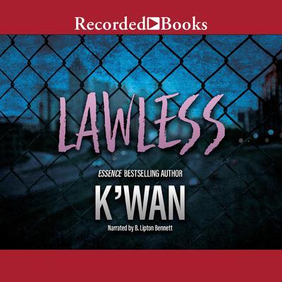 Lawless Audiobook, by , K'wan