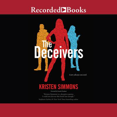 The Deceivers Audiobook, by Kristen Simmons