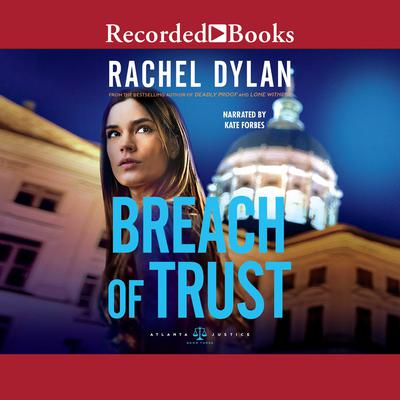Breach of Trust Audiobook, by Rachel Dylan
