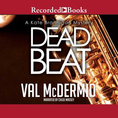 Dead Beat Audiobook, by Val McDermid