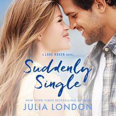 Suddenly Single Audiobook, by Julia London