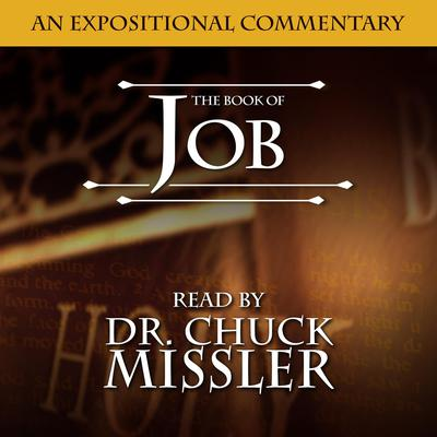 Job: An Expositional Commentary Audiobook, by Chuck Missler