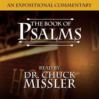 Psalms: An Expositional Commentary Audiobook, by Chuck Missler