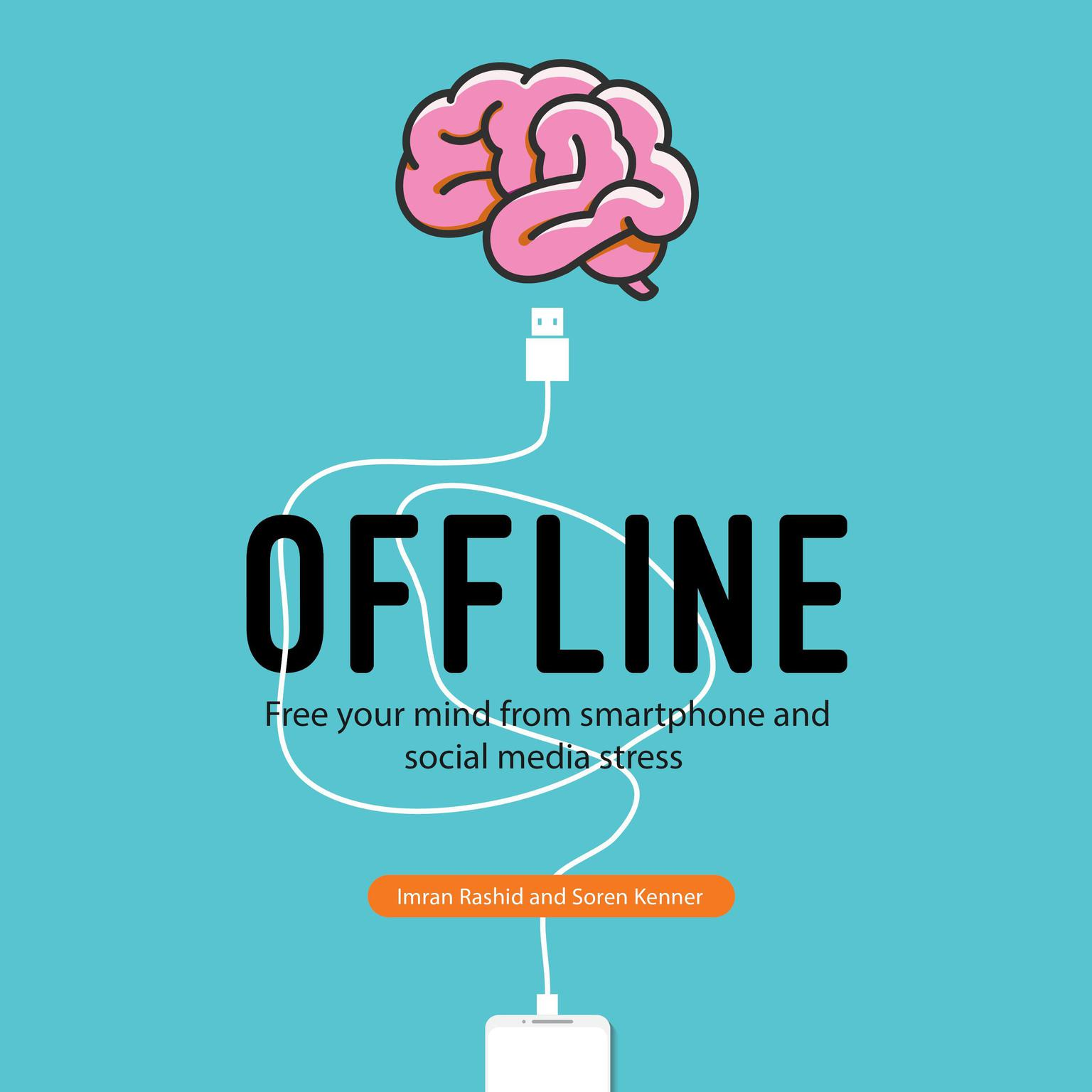 Printable Offline: Free Your Mind from Smartphone and Social Media Stress Audiobook Cover Art