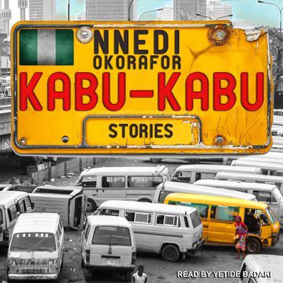 Kabu Kabu Audiobook, by Nnedi Okorafor