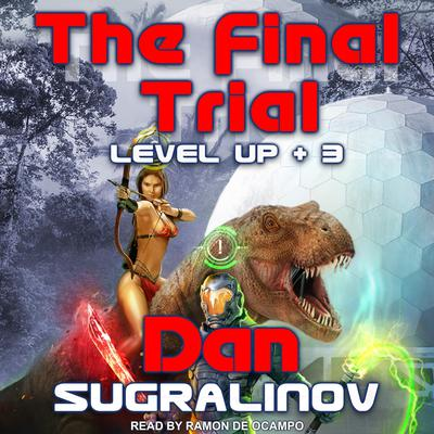 The Final Trial Audiobook, by Dan Sugralinov