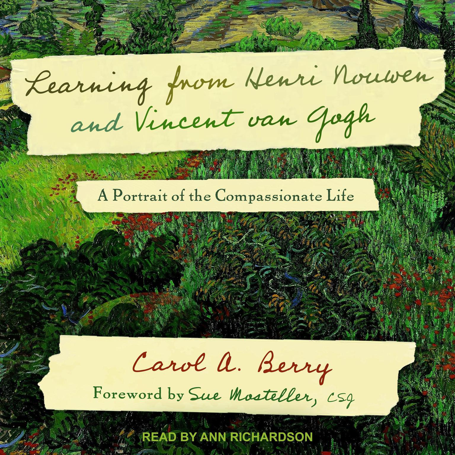Printable Learning from Henri Nouwen and Vincent van Gogh: A Portrait of the Compassionate Life Audiobook Cover Art