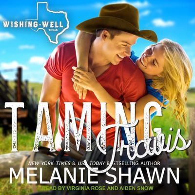 Taming Travis Audiobook, by Melanie Shawn