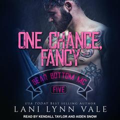 One Chance, Fancy Audiobook, by Lani Lynn Vale