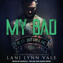 My Bad Audiobook, by Lani Lynn Vale