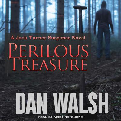 Perilous Treasure Audiobook, by Dan Walsh
