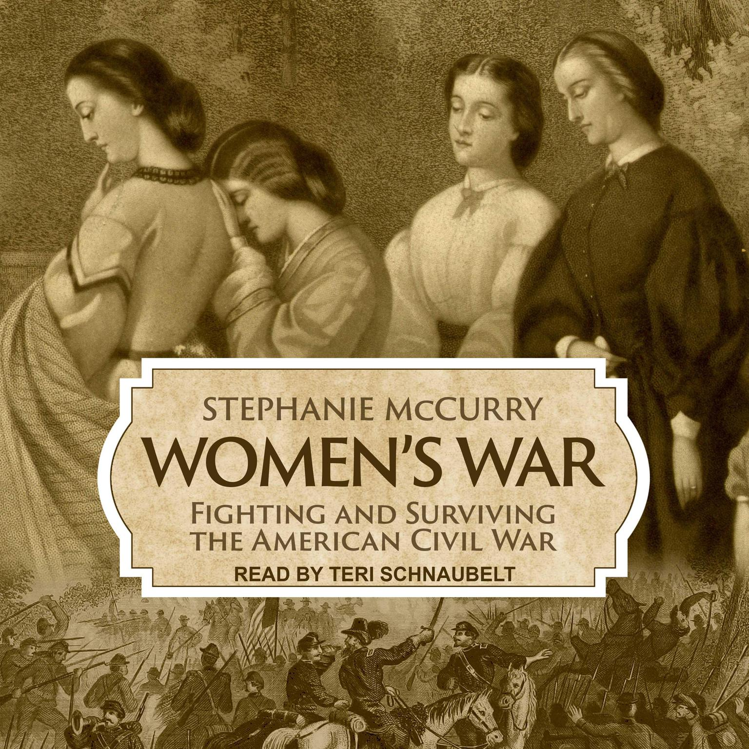 Printable Women's War: Fighting and Surviving the American Civil War Audiobook Cover Art