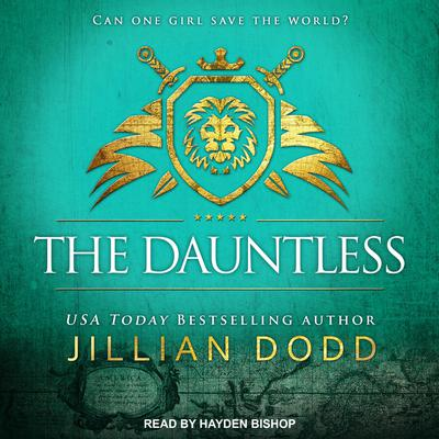 The Dauntless Audiobook, by Jillian Dodd