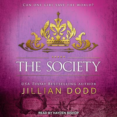 The Society Audiobook, by Jillian Dodd