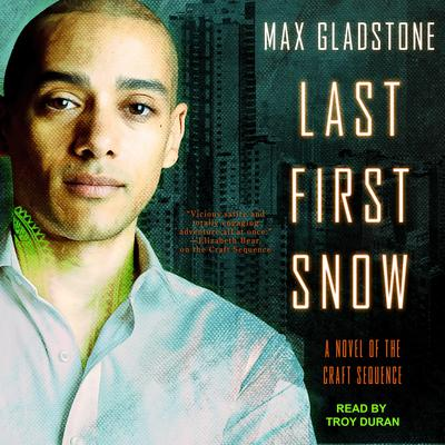 Last First Snow Audiobook, by Max Gladstone