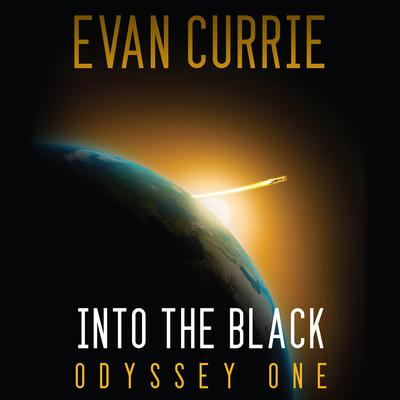 Into the Black Audiobook, by Evan Currie