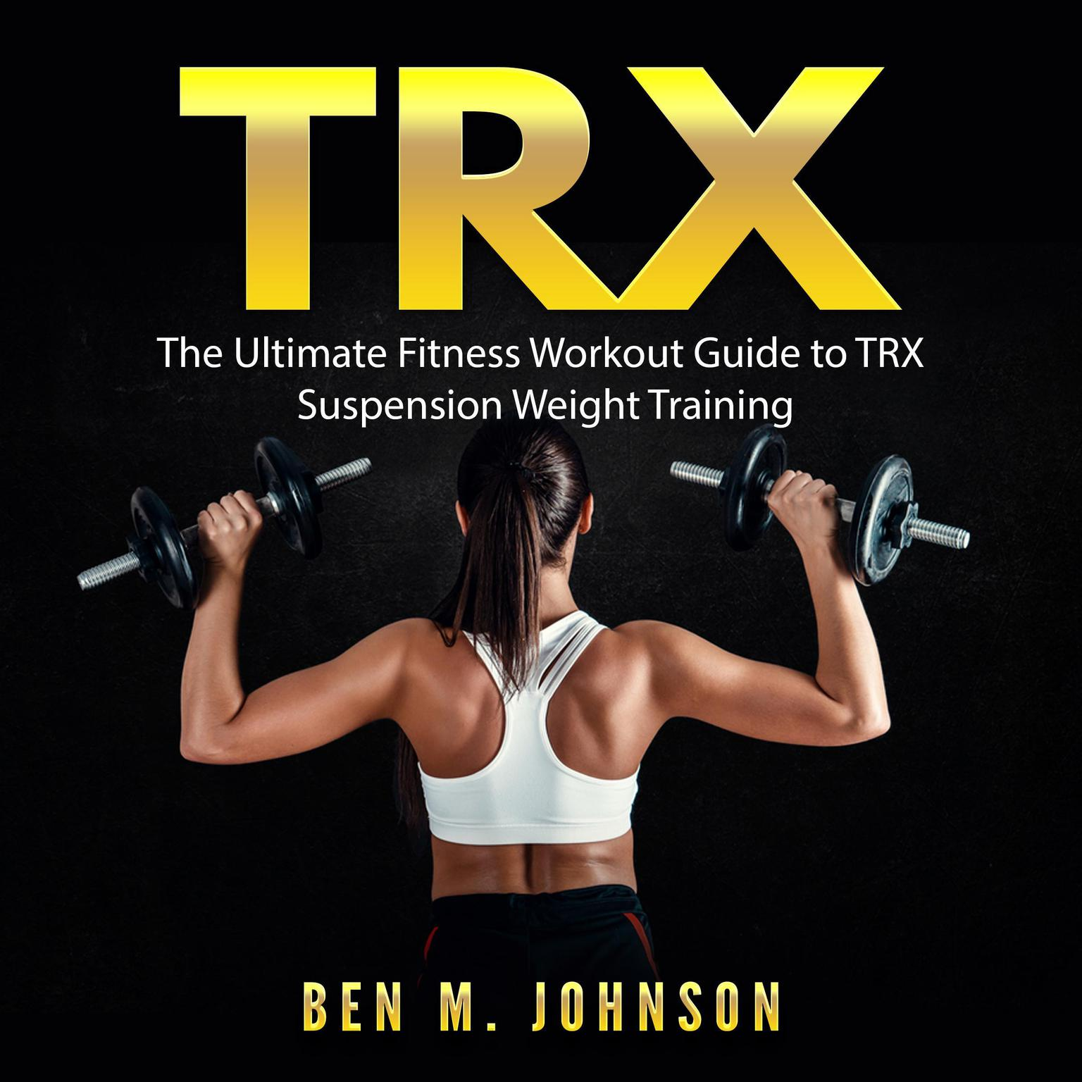 image regarding Printable Trx Workout referred to as TRX: The Final Health and fitness Training Marketing consultant in direction of TRX Suspension Pounds Working out Audiobook