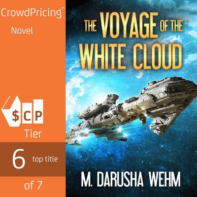 The Voyage of the White Cloud Audiobook, by M. Darusha Wehm