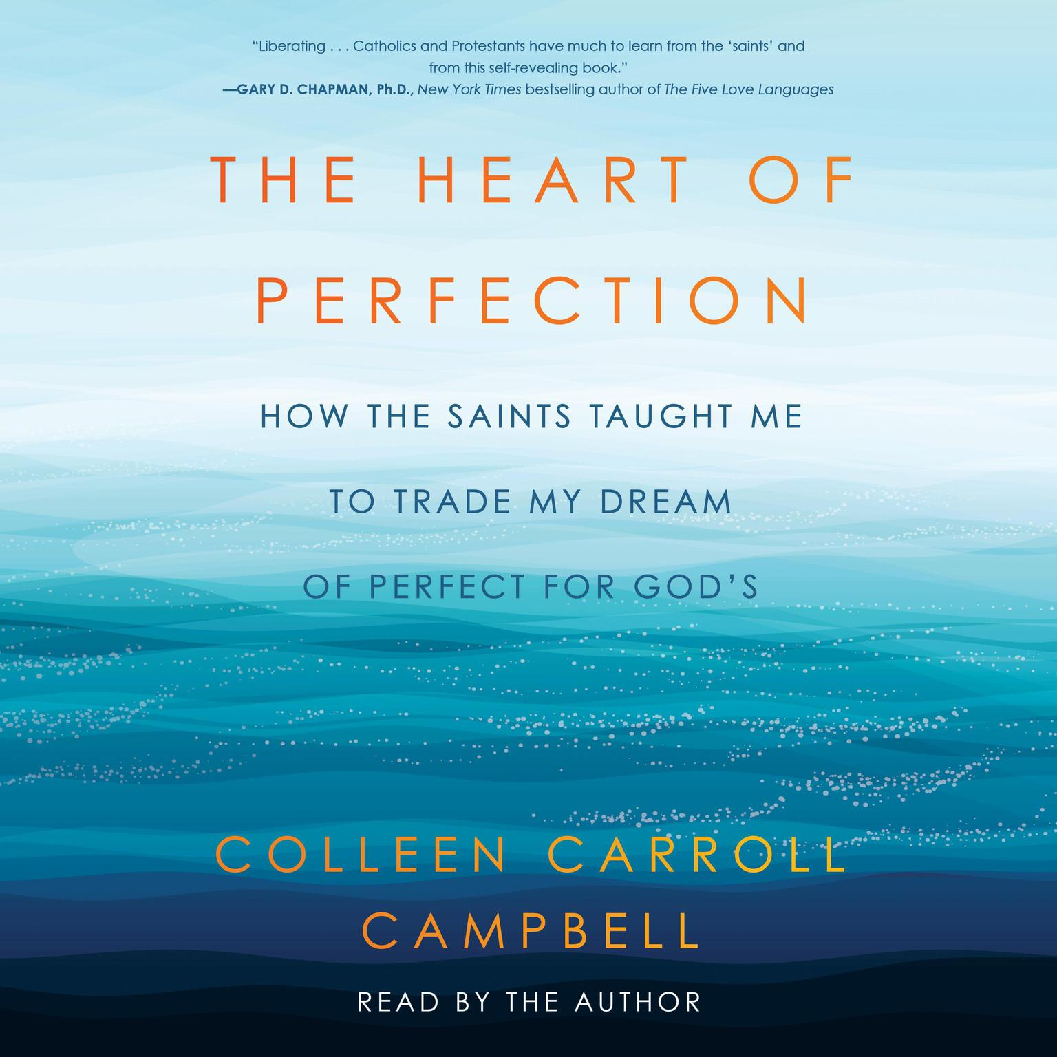 Printable The Heart of Perfection: How the Saints Taught Me to Trade My Dream of Perfect for God's Audiobook Cover Art