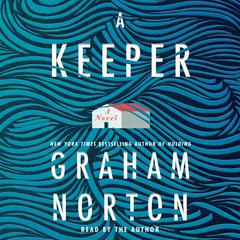 A Keeper: A Novel Audiobook, by Graham Norton
