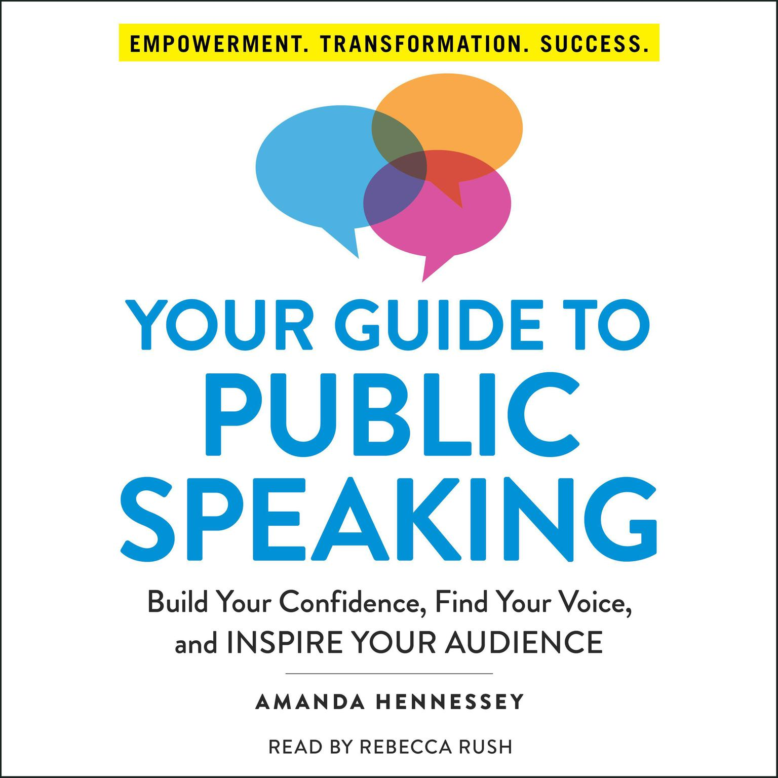 Printable Your Guide to Public Speaking: Build Your Confidence, Find Your Voice, and Inspire Your Audience Audiobook Cover Art