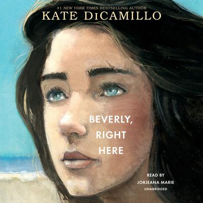 Beverly, Right Here Audiobook, by Kate DiCamillo