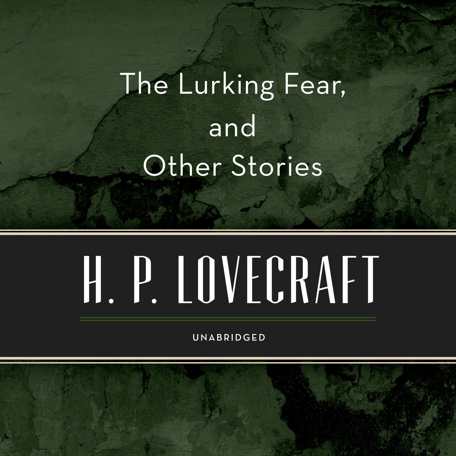 Printable The Lurking Fear, and Other Stories Audiobook Cover Art