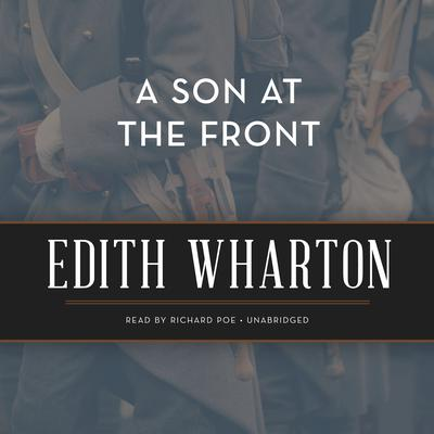 A Son at the Front Audiobook, by Edith Wharton