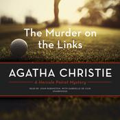 The Murder on the Links: A Hercule Poirot Mystery Audiobook, by Agatha Christie