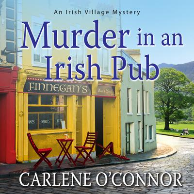 Murder in an Irish Pub Audiobook, by Carlene O'Connor