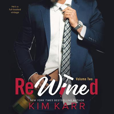 ReWined: Volume Two Audiobook, by Kim Karr