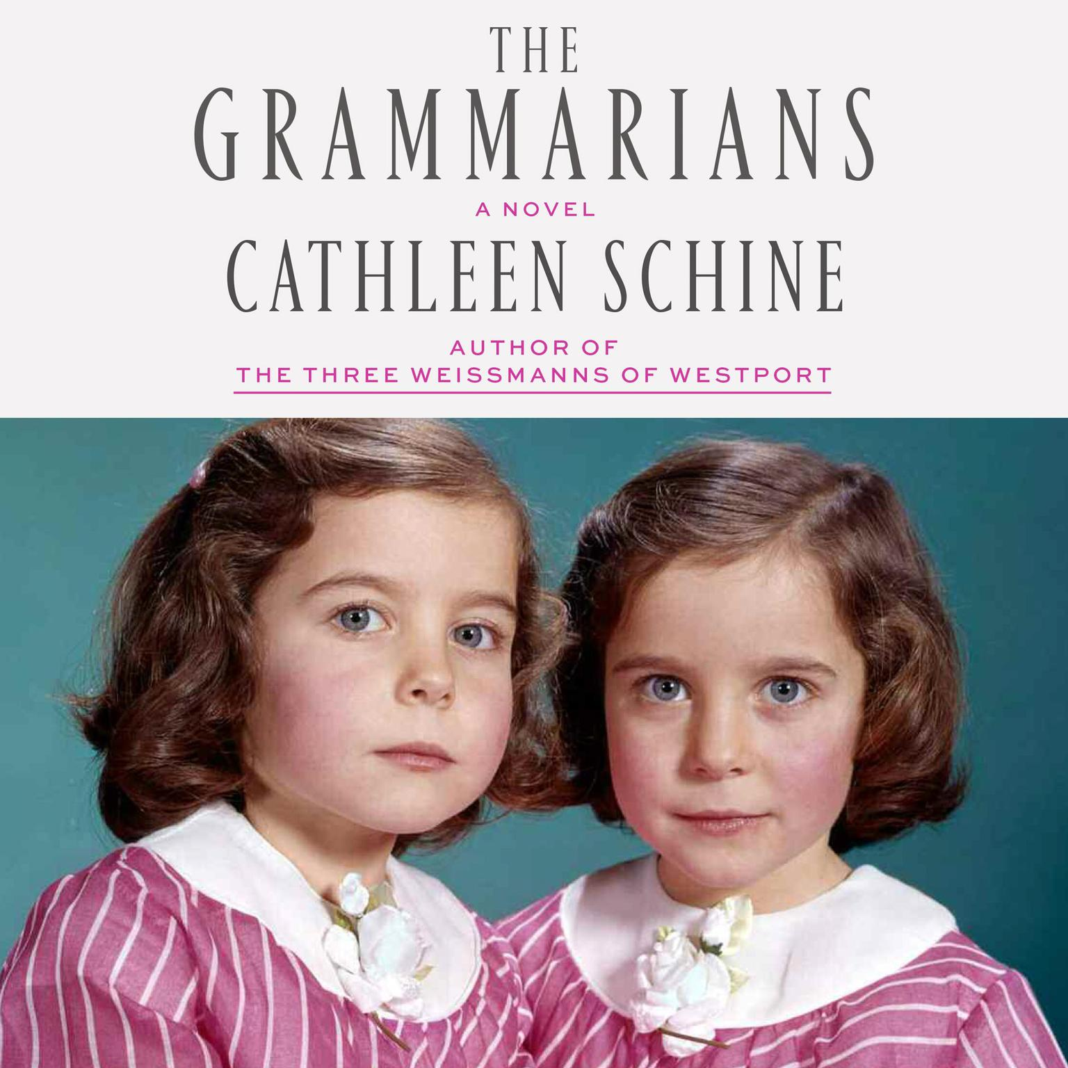 Printable The Grammarians: A Novel Audiobook Cover Art