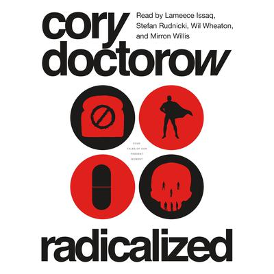 Radicalized Audiobook, by Cory Doctorow