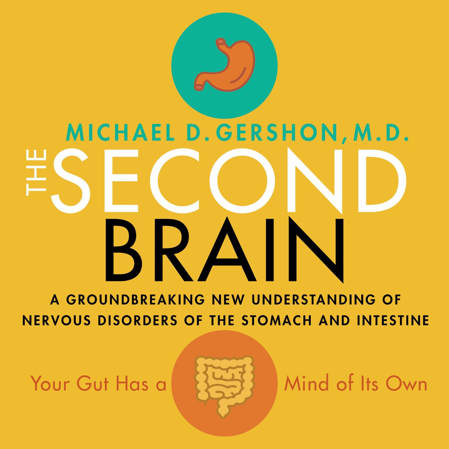 Printable The Second Brain: A Groundbreaking New Understanding of Nervous Disorders of the Stomach and Intestine Audiobook Cover Art