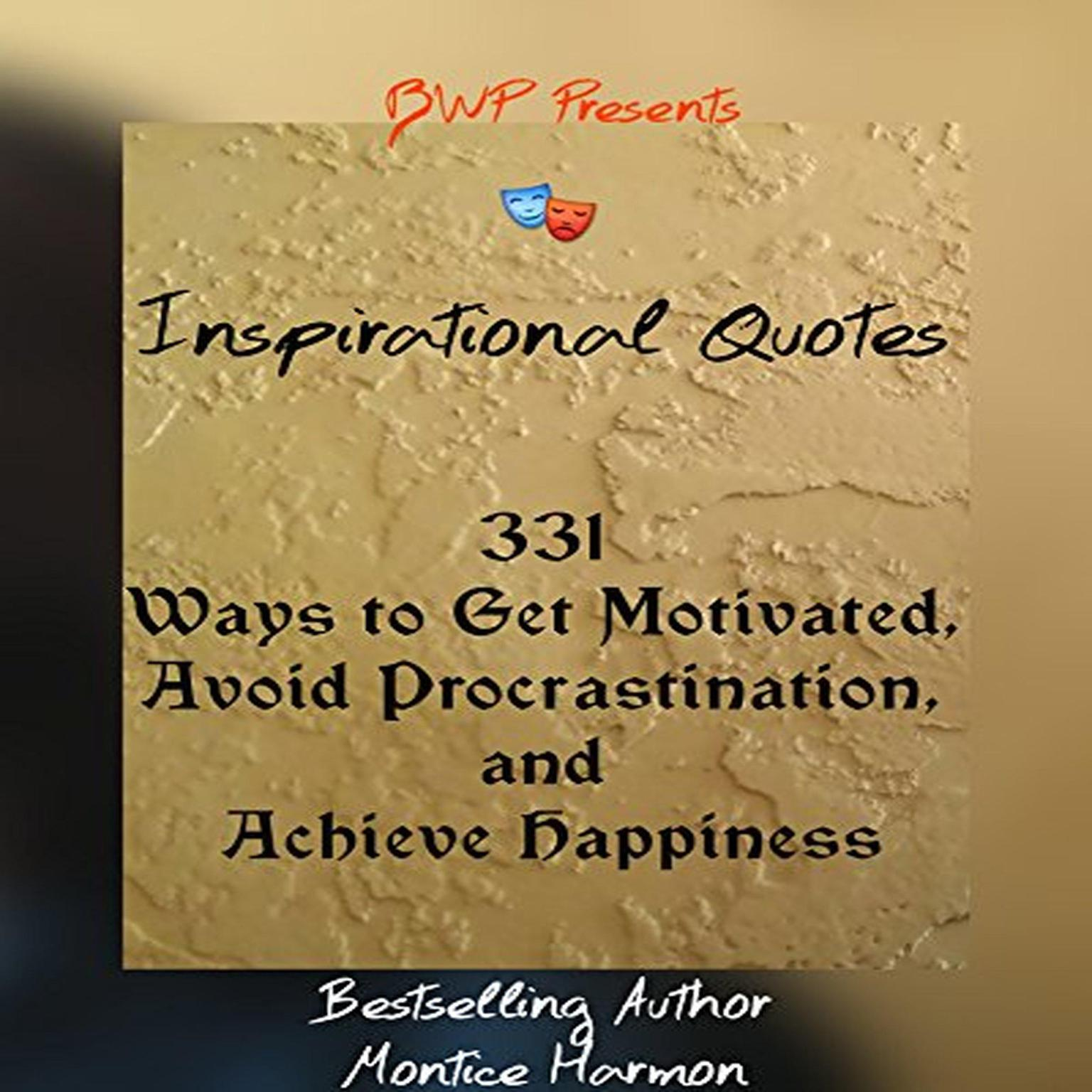 Printable Inspirational Quotes: Ways to Get Motivated, Avoid Procrastination, and Achieve Happiness: Special Edition Vol. 1 Audiobook Cover Art