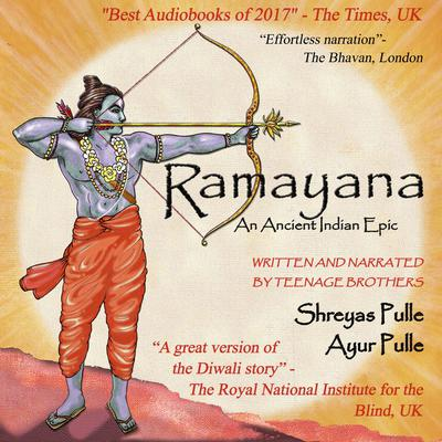 Ramayana : An Ancient Indian Epic Audiobook, by Ayur Pulle