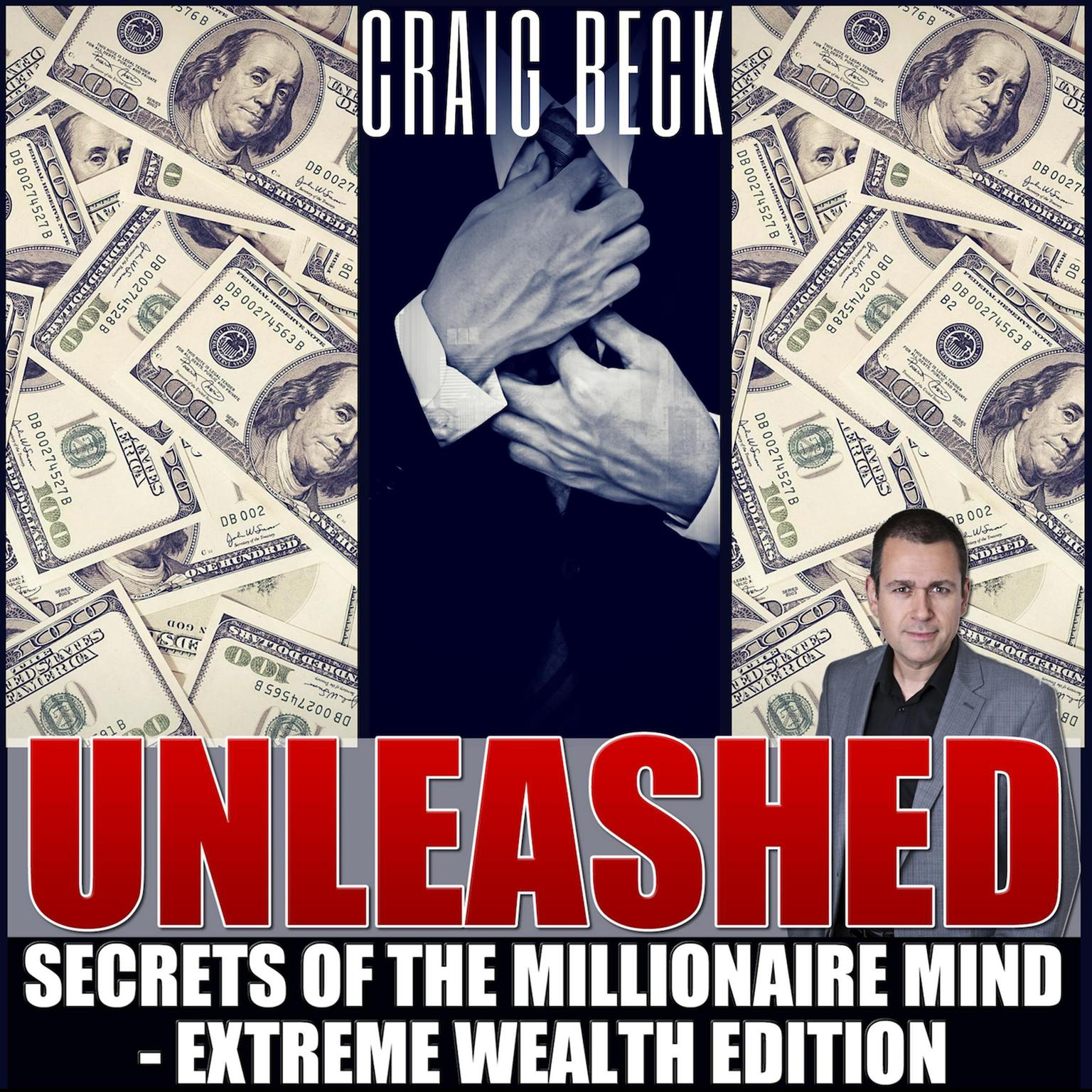 Printable Unleashed: Secrets Of The Millionaire Mind – Extreme Wealth Edition Audiobook Cover Art