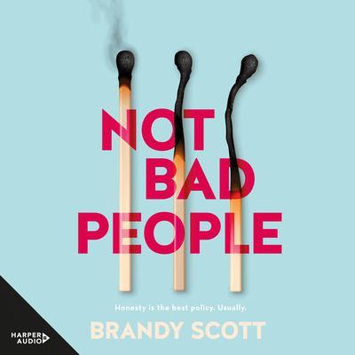 Not Bad People Audiobook, by Brandy Scott