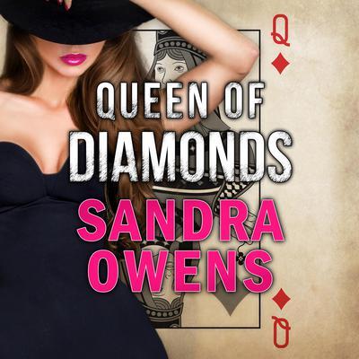 Queen of Diamonds Audiobook, by Sandra Owens