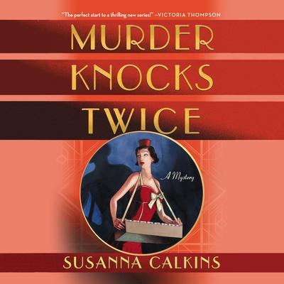 Murder Knocks Twice: A Mystery Audiobook, by Susanna Calkins
