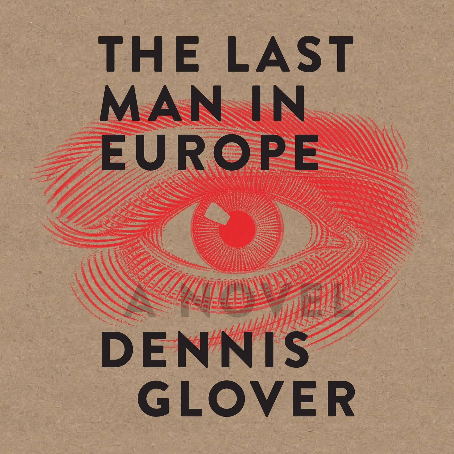 Printable The Last Man in Europe: A Novel Audiobook Cover Art