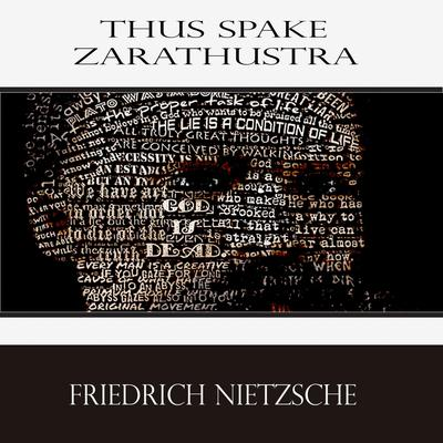 Thus Spake Zarathustra: A Book for All and None Audiobook, by Friedrich Nietzsche