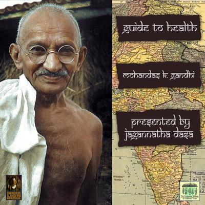 Guide To Health Audiobook, by Mohandas Gandhi