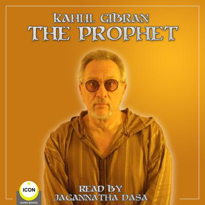 The Prophet Audiobook, by Kahill Gibran