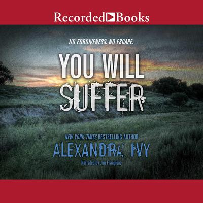 You Will Suffer Audiobook, by Alexandra Ivy
